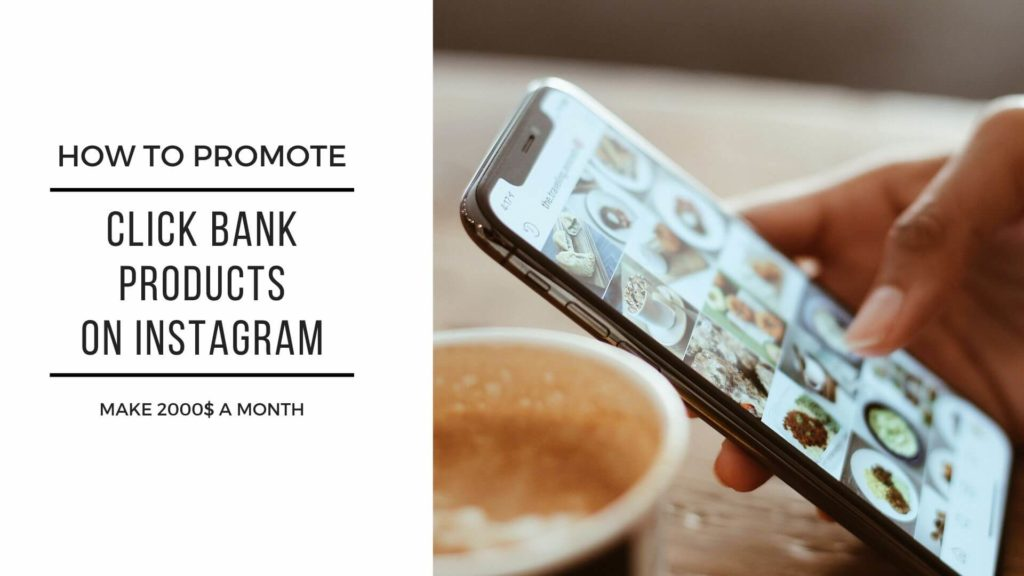 how to promote click bank products on instagram