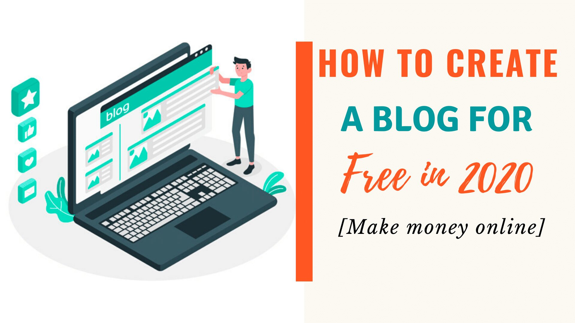 How to create a blog for free in 2021 and make money [complete guide