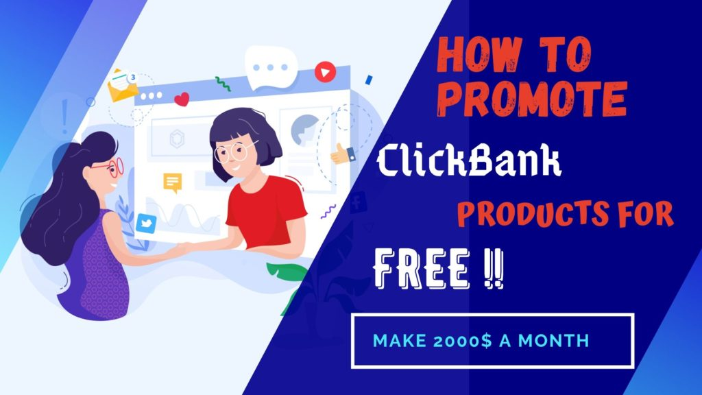 Promote Click Bank products for free