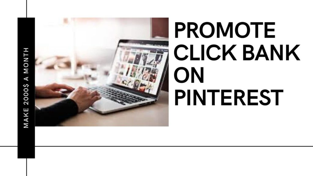 How to promote click bank product on pinterest