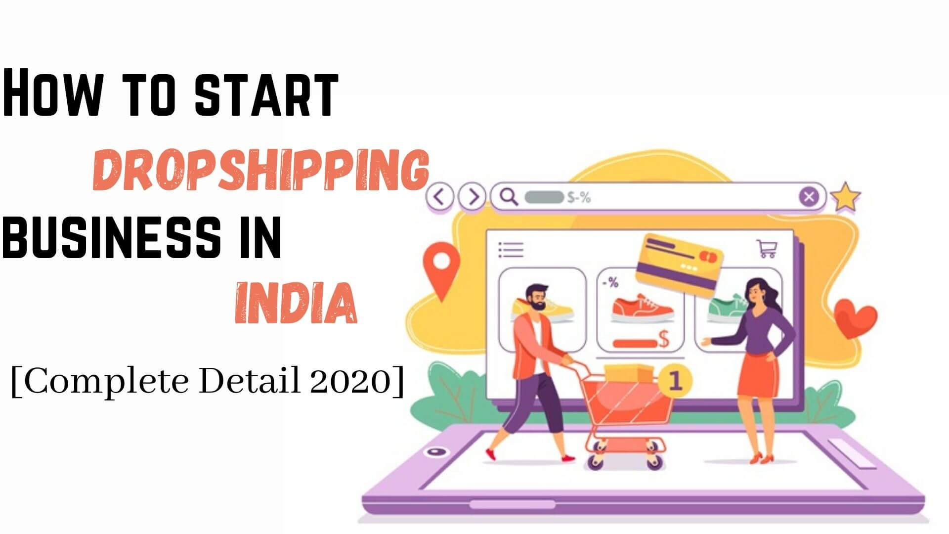 How to start dropshipping in India [complete detail 2021]