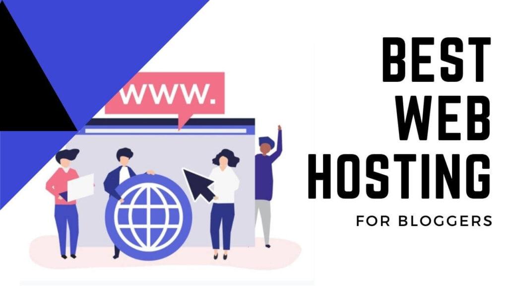 best web hosting for bloggers