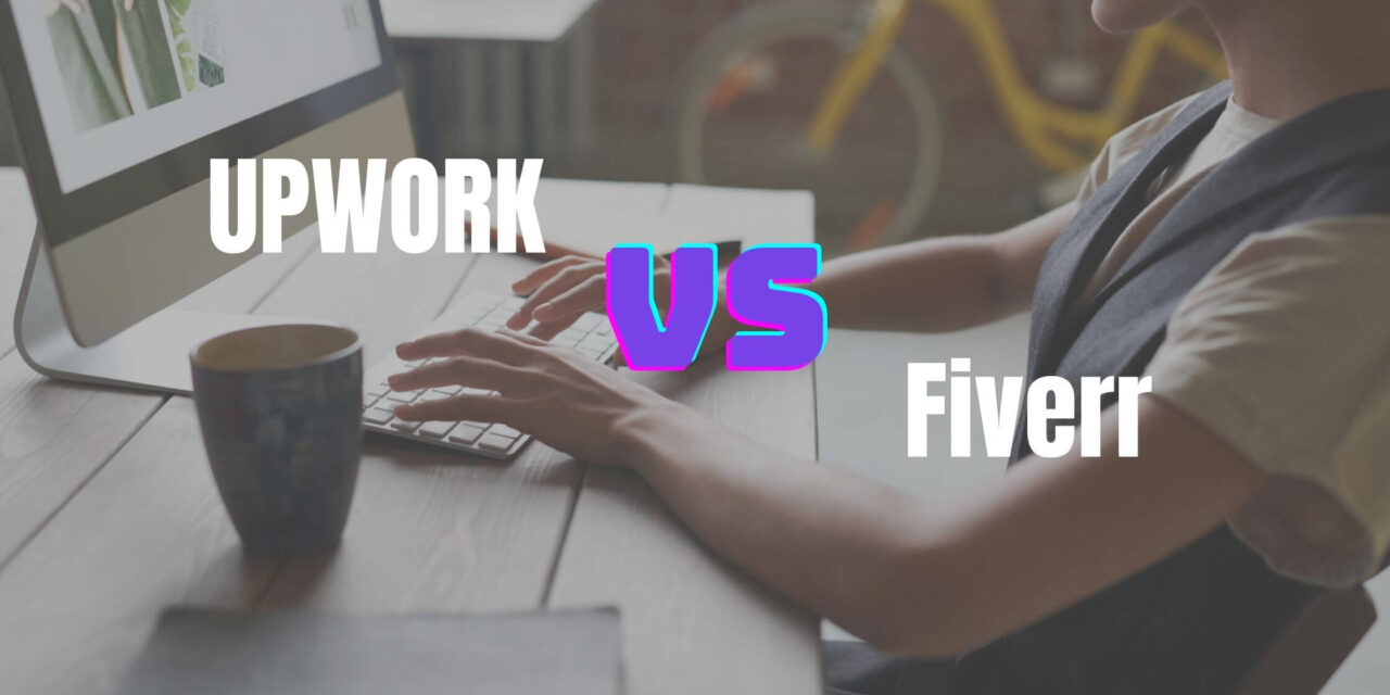 Upwork VS Fiverr For Freelancers (Beginners Guide 2021)